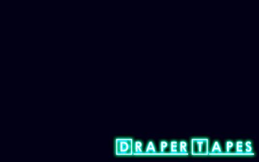 Draper Tapes