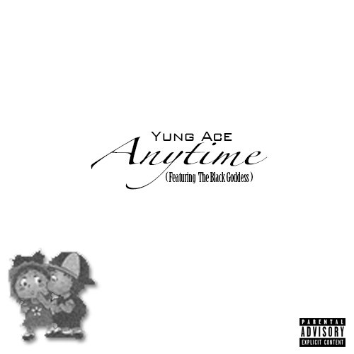 Yung Ace - Anytime Artwork